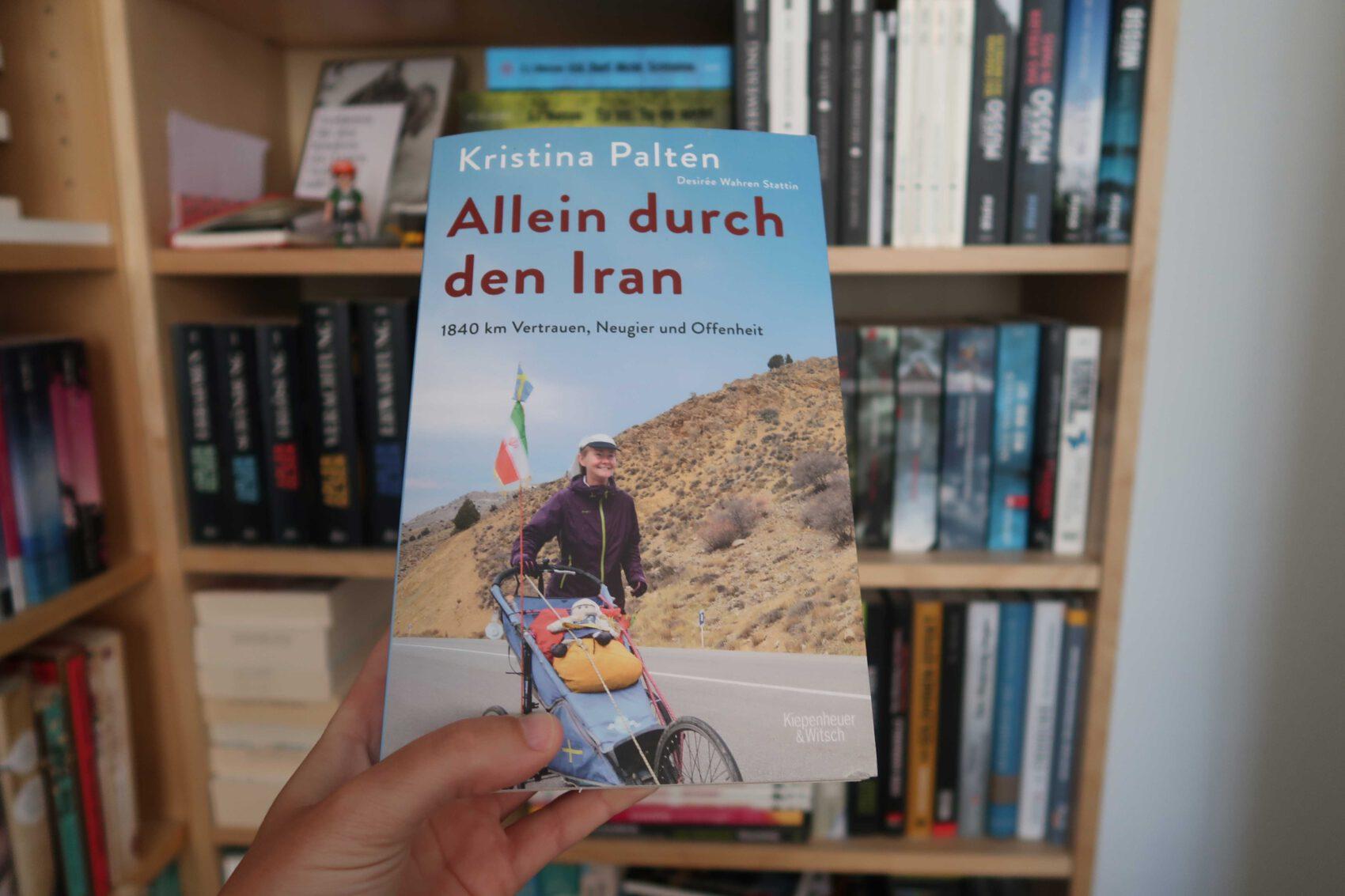 Rezension: Allein durch den Iran. Ein Buch über eine Läuferin, die alleine den Iran durchquert.